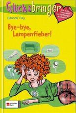 Bye-bye, Lampenfieber