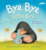 Bye Bye Little Bird