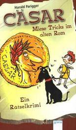Cäsar – Miese Tricks im alten Rom