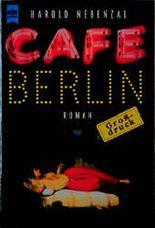 Cafe Berlin, Großdruck