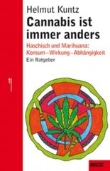 Cannabis ist immer anders