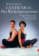 Cantienica, Das Rückenprogramm für gute Haltung, mehr Beweglichkeit und Schmerzfreiheit