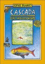 Cascada, eine Inselgeschichte