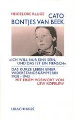 Cato Bontjes van Beek: Ich will nur eins sein, und das ist ein Mensch