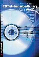CD Herstellung A - Z