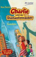 Charlie und der Diamantenräuber
