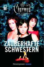 Charmed, Zauberhafte Schwestern. Bd.1