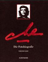 Che: Die Fotobiografie