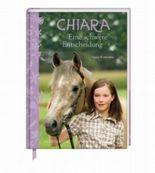 Chiara (Bd. 1) - Eine schwere Entscheidung