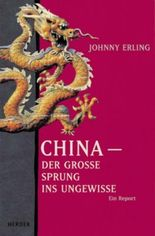 China - Der grosse Sprung ins Ungewisse