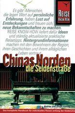 Chinas Norden, Die Seidenstraße