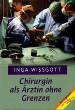 Chirurgin als Ärztin ohne Grenzen