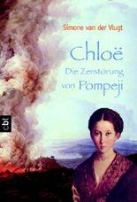 Chloe - Die Zerstörung von Pompeji