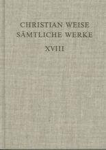 Christian Weise: Sämtliche Werke / Romane II