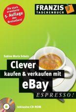 Clever kaufen und verkaufen mit eBay. espresso.