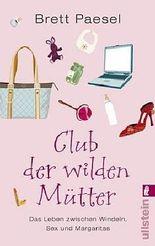Club der wilden Mütter