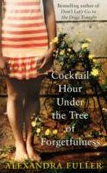 Cocktail Hour Under the Tree of Forgetfulness. Cocktails unter dem Baum des Vergessens, englische Ausgabe