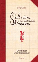 Collection des verlorenen Wissens