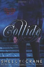 collide: A Collide Novel: 1 by Crane, Mrs. Shelly ( 2012 )
