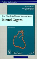 Colour Atlas and Textbook of Human Anatomy: Internal Organs v. 2 (Thieme flexibooks)