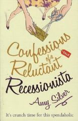 Confessions of a Reluctant Recessionista