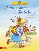 Conni-Bilderbücher: Conni kommt in die Schule
