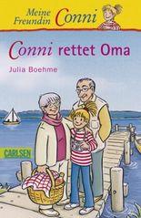 Conni-Erzählbände 7: Conni rettet Oma