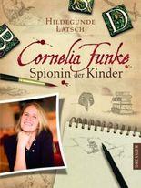 cornelia funke spionin der kinder - Cornelia Funke Lebenslauf