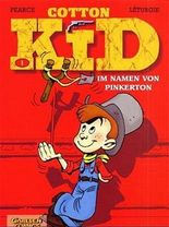 Cotton Kid, Bd.1, Im Namen von Pinkerton (Carlsen Comics)