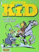 Cotton Kid, Bd.4, Der Weg nach Abliene