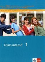 Cours intensif. Französisch als 3. Fremdsprache / Schülerbuch 1. Lernjahr