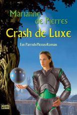 Crash de Luxe