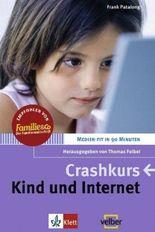 Crashkurs - Kind und Internet