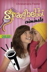 Criminale, Band 1: Spaghetti criminale