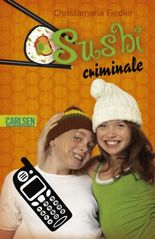 Criminale, Band 5: Sushi criminale