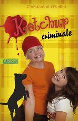 Criminale, Band 6: Ketchup criminale