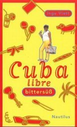 Cuba libre bittersüß