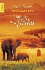 Damals in Afrika