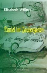 Daniel im Zaubergarten