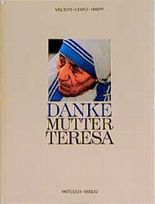 Danke Mutter Teresa