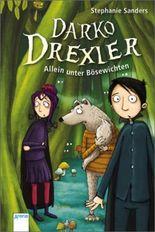 Darko Drexler - Allein unter Bösewichten