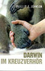 Darwin im Kreuzverhör