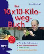 Das 10 x 10-Kilo-weg-Buch