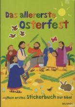 Das allererste Osterfest