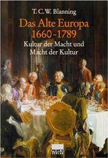 Das Alte Europa 1660-1789