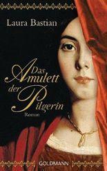 Das Amulett der Pilgerin