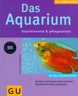 Das Aquarium faszinierend & pflegeleicht