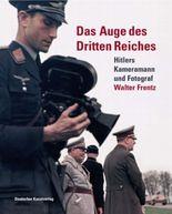 Das Auge des Dritten Reiches