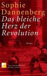 Das bleiche Herz der Revolution