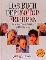 Das Buch der 250 Top-Frisuren